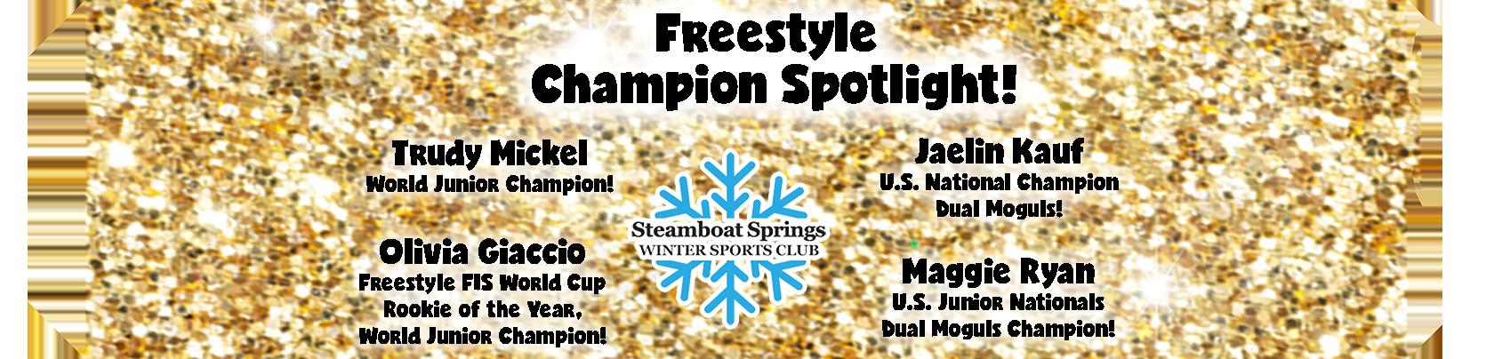 Freestyle Champion Spotlight