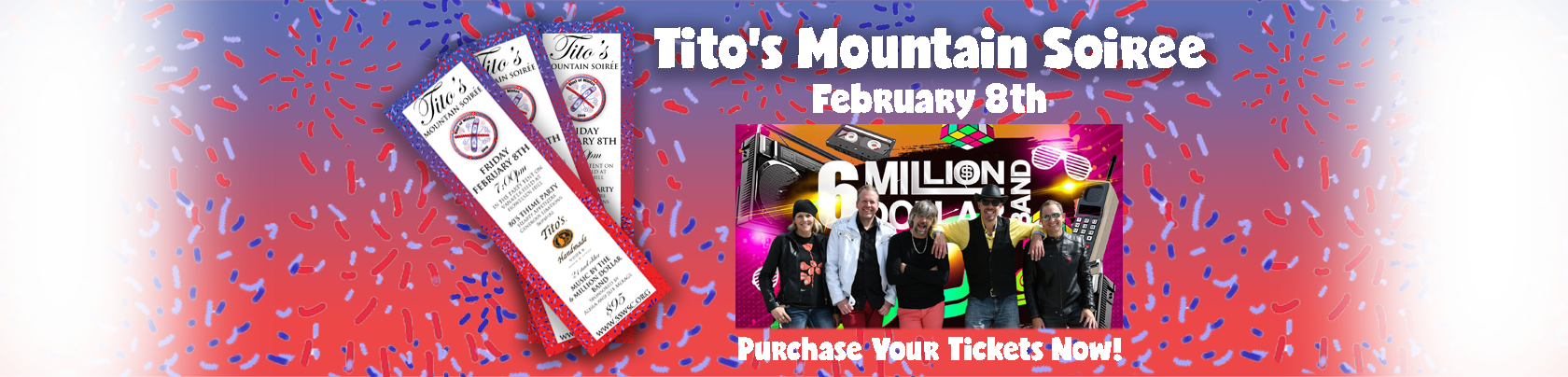 Tito's Mountain Soiree